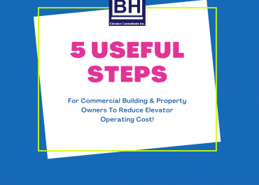 5 Useful Steps for Commercial Building and Property Owners To Reduce Elevator Operating Cost